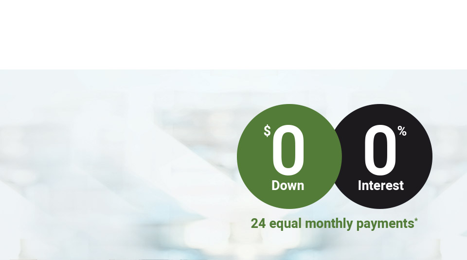 0 dollar down 0 per cent interest 24 equal monthly payments